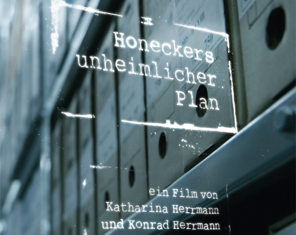 Honeckers unheimlicher Plan